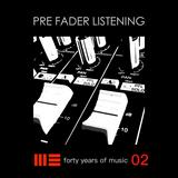 MEB - Pre Fader Listening - Episode 2