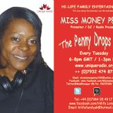 The Penny Drops Show Ft. Miss Money Penny - 06-09-2016 @MsMPunique