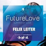 Felix Leiter Presents - FutureLove 'Summer Of Love'