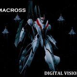 MACROSS_Digital Vision _Ep