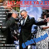 LET ME SEE YA 2 STEP