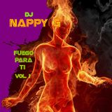 FUEGO PARA TI,vol.1-(dj Nappy G mini-mix)