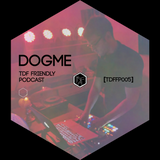 Friendly Podcast TDF #5 by Dogme