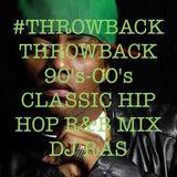THROWBACK CLASSIC HIP HOP R&B MIX