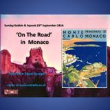 SUNDAY BUBBLE & SQUEAK 'ON THE ROAD IN MONTE CARLO' 25th SEPTEMBER 2016