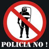 ¡Policias No!