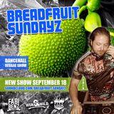Breadfruit Sundayz Reggae/Dancehall Show #12