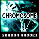 Chromosome (Original Mix)