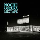 Noche Oscura Mixtape