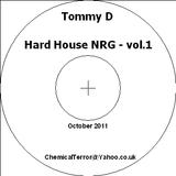 Tommy D - Hard House NRG - Vol. 1 - October 2011