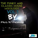 the funky and classic house mixology vol 1