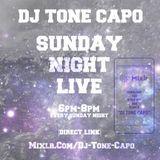DJ Tone Capo Presents : The Sunday Night Live Show ( Episode 1 )