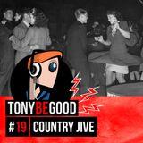 Tony Be Good - épisode #19 - Country Jive