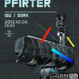 2012.10.06. Pfirter @ Technokunst pres. Pfirter
