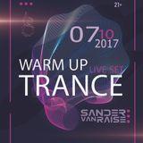 Sander van Raise - TranceForce Night 2017 (Warm Up LIVE SET)