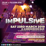 IMPULSIVE - Sat 23rd March - EC1A