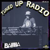 Tuned UP Radio w Basha - Aug 6, 2019