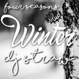 Four Seasons // Winter 17' // BLUD ( Mixed by DJ Straw )