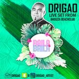 DRIGAO live from BAOUZZA BEACHCLUB (Live Set)