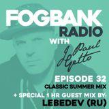 J Paul Getto - Fogbank Radio 032 with Lebedev (RU)