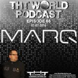 THT World Podcast ep 66 by MarQ