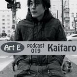 ART E podcast - KAITARO, DE @ Live Set