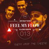 JOERJUNIOR - Feel My Flow (Radio Show) 013 [Guest: Drop The Cheese]