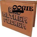 BMF - Boogie Mutha Fukka!!!