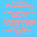 Public Possession Ohr Bonus Show Nr. 09