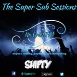 Shifty Presents.. The Super Sub Sessions #2