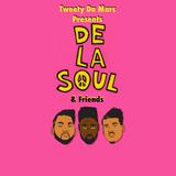 """Tweety Da Mars Presents """"De La Soul & Friends"""""""