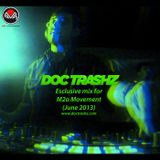 Doc Trashz - Exclusive mix for M2o Movement (June 2013)