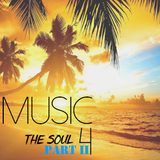 Music for the Soul Part II