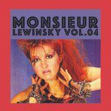 MONSIEUR LEWINSKY Vol.04