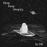 DeepDeepDeep#3