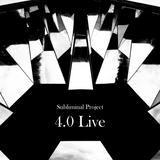 Subliminal 4.0 Live