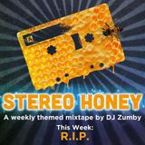 Stereo Honey:  R.I.P.