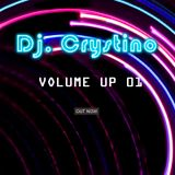 Dj. Crystino - Volume up 01