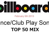 2013-02-09 Billboard Dance Club Play Chart TOP50 MIX 1/2