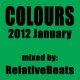 RelativeBeats - COLOURS 2012 January (Dj Mix)