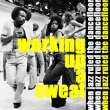 The Jazz Pit Vol 5 : Working up a sweat No 7
