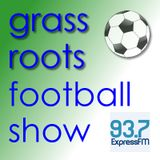 The Grass Roots Football Show: Wednesday 26th August 2015