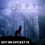 Get On UpCast With Lyspy - Episode 15