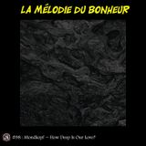La Mélodie du Bonheur #98 - How Deep Is Our Love