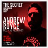 Techno Session THE SECRET @ Andrew Royce
