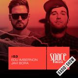 Edu Imbernon & Javi Bora at RAW CHANGE - June 2015 - Space Ibiza Radio Show #53