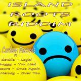 Island roots riddim mix ( No loyalty mix)