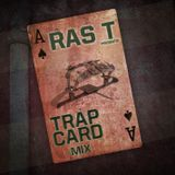Ras T presents TRAP CARD MIX