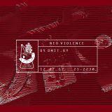 Neo Violence 07/17 by Dmit.ry