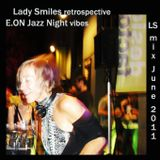 Lady Smiles retrospective E.ON Jazz Night Vibes_06-2011